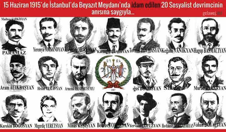 15 Haziran 1915'de İstanbul Beyazıt Meydanı'nda idam edilen 20 Sosyalist Ermeni'nin anısına saygıyla...